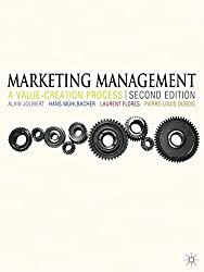 Marketing Management: A Value-Creation Process-