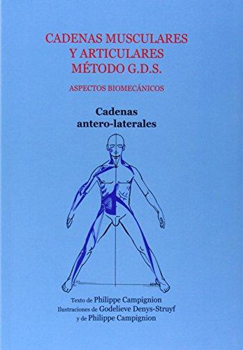 Cadenas musculares y articulares metodo g.d.s. cadenas antero-latera por Philippe Campignion