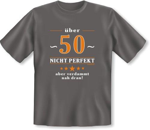 T-Shirt 50 Jahre und aufwärts: Über 50 - nicht perfekt aber verdammt nahe dran! Dunkelgrau