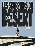 Les scorpions du désert, Tome 2 : J'ai deux amours...