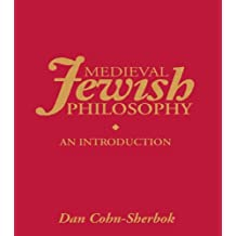 Medieval Jewish Philosophy: An Introduction (Routledge Jewish Studies Series)