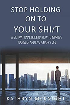 Ebooks Stop Holding On To Your Shift Descargar PDF