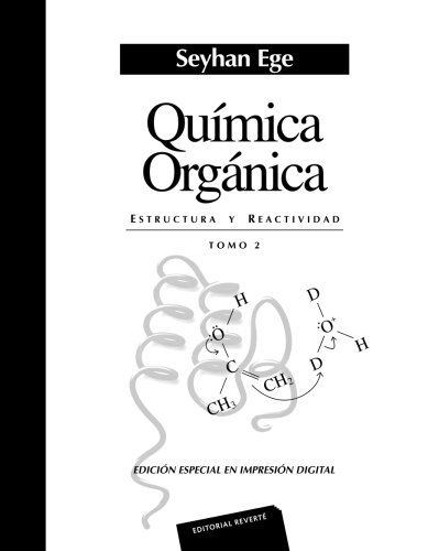 Química orgánica. Volumen 2 por Seyhan Ege