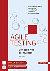 Agile Testing: Der agile Weg zur Qualität