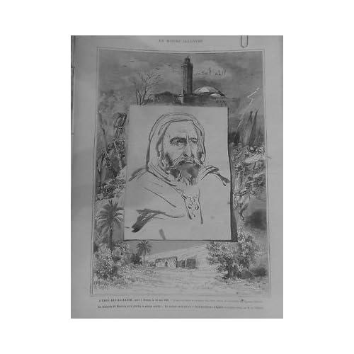 1883 MI6 ALGERIE EMIR ABD-EL-KADER MORT DAMAS MOSQUEE MASCARA CACH'ROU EGHRIS