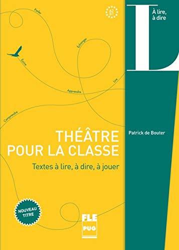 Théâtre pour la classe: Sketches à lire, à dire, à jouer / Buch