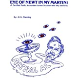 Eye Of Newt In My Martini (A Certified Public Accountant turned Occultist tells why and how) by Al G. Manning (1981-06-30)