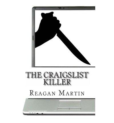 -the-craigslist-killer-a-biography-of-richard-beasley-the-craigslist-killer-a-biography-of-richard-b