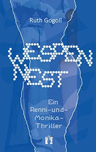 Wespennest: Ein Renni-und-Monika-Thriller (Renni-und-Monika-Krimis 4)