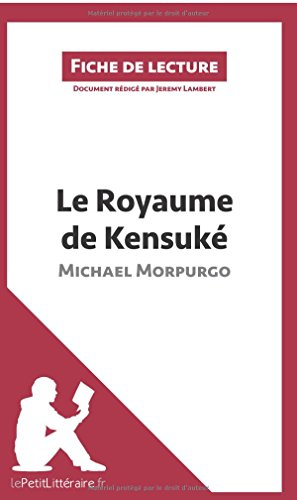 Le Royaume de Kensuk de Michael Morpurgo: Rsum complet et analyse dtaille de l'oeuvre