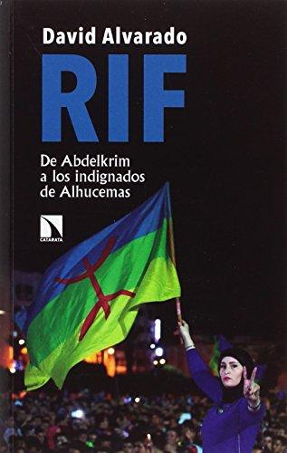 Rif: De Abdelkrim a los indignados de Alhucemas (Mayor)
