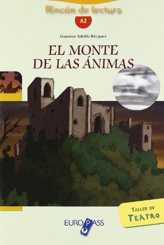 El Monte de las animas. Livello A2. Con CD Audio. Con espansione online