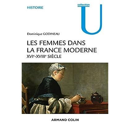 Les femmes dans la France moderne - XVIe-XVIIIe siècle