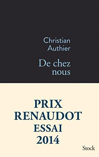 De chez nous - Prix Renaudot Essai 2014