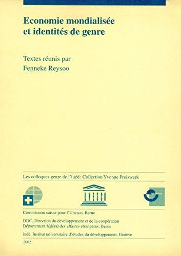 Économie mondialisée et identités de genre (French Edition)