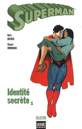 Superman : Identité secrète, Tome 1 :