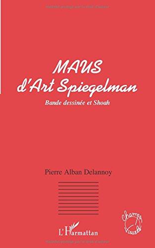 Maus d'Art Spiegelman. Bande dessinée et Shoah