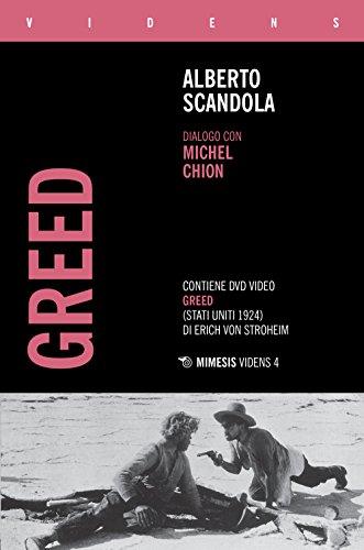 Greed. Dialogo con Michel Chion. Con DVD