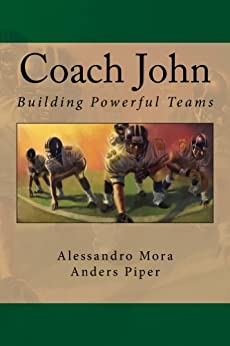 Coach John (English Edition) von [Mora, Alessandro, Piper, Anders]