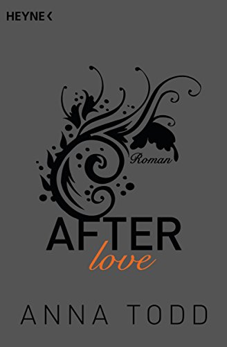 After love: AFTER 3 - Roman (Zug Usa)