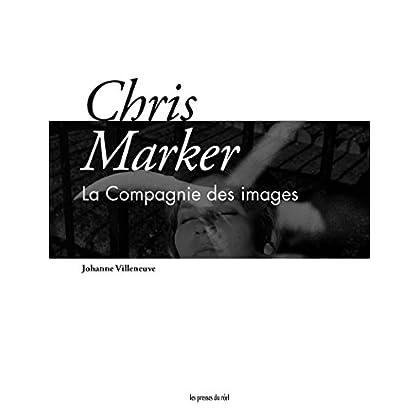 Chris Marker: La compagnie des images