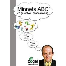 Minnets ABC: en grundbok i minnesträning (Swedish Edition)