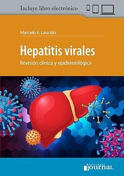 Hepatitis Virales. Revisión Clínica y Epidemiológica + E-Book