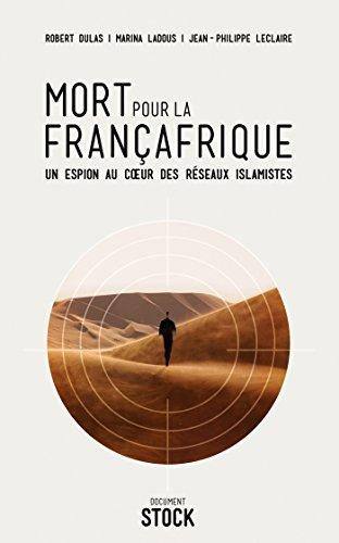 Mort pour la Françafrique (Essais - Documents)