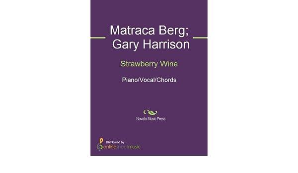 Strawberry Wine Ebook Deana Carter Gary Harrison Matraca Berg