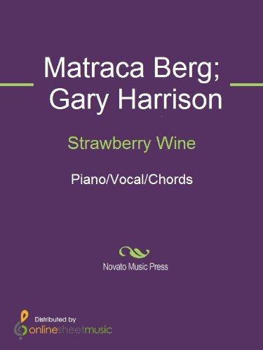 Strawberry Wine eBook: Deana Carter, Gary Harrison, Matraca Berg ...