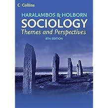 HARALAMBOS & HOLBORN SOCIOLOGY:THEMES AND PERSPECTIVES