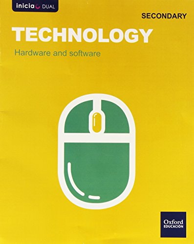 Technology. Hardware And Software. ESO 1 (Inicia Dual) - 9788467394030