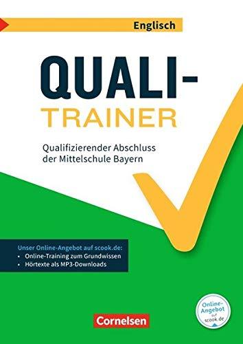 Abschlussprüfungstrainer Englisch - Bayern: 9. Jahrgangsstufe - Quali-Trainer: Qualifizierender Abschluss der Mittelschule. Arbeitsheft mit Lösungen und Online-Training Grundwissen. Mit Audios online