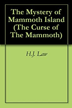 Descargar Libros Ingles The Mystery of Mammoth Island (The Curse of The Mammoth Book 1) Epub Sin Registro