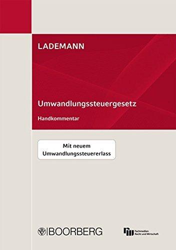 Umwandlungssteuergesetz (UmwStG): Handkommentar by Lademann (2012-03-01)