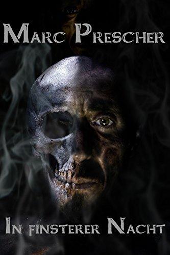 In finsterer Nacht - Extrem Horror