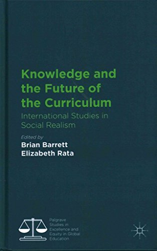 [Knowledge and the Future of the Curriculum: International Studies in Social Realism] (By: Brian Barrett) [published: October, 2014]