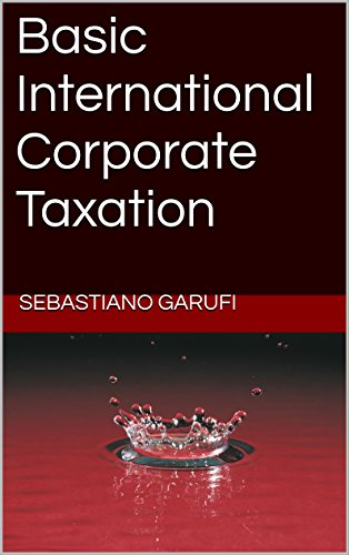Basic International Corporate Taxation (English Edition)