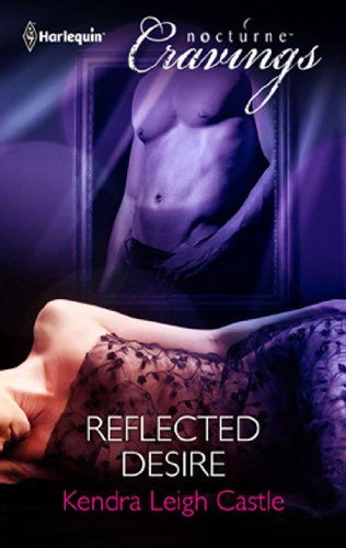Reflected Desire (Mills & Boon Nocturne Cravings)