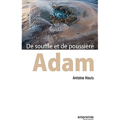 Adam: De souffle et de poussière (ExistenCiel)
