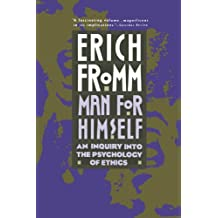 Man for Himself: An Inquiry Into the Psychology of Ethics by Erich Fromm (1990-11-05)