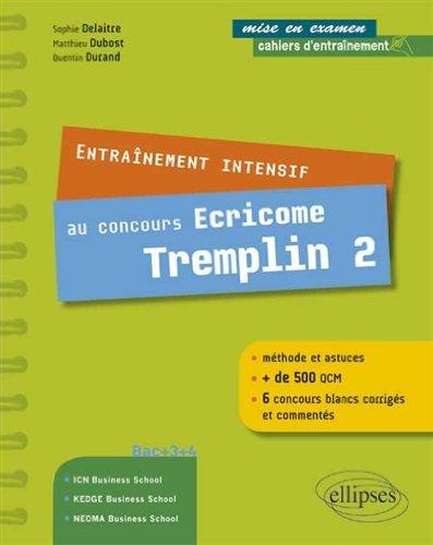 Cahiers d'Entranement Intensif au Concours Ecricome Tremplin 2