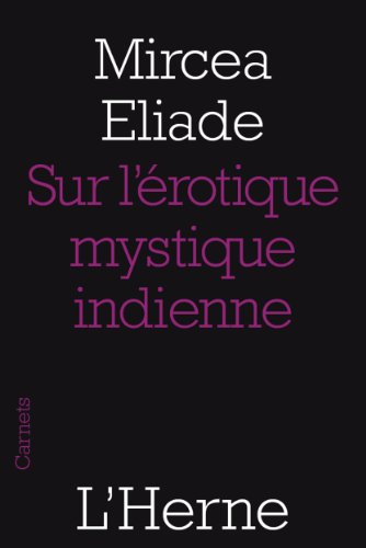 Sur lérotique mystique indienne (French Edition) eBook: Mircea ...