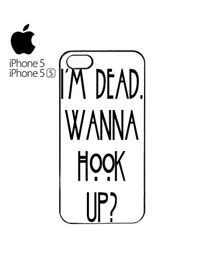 I Am Dead Wanna Hook Up Slogan Mobile Cell Phone Case Cover iPhone 6 Plus Black Blanc