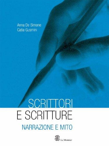 Scrittori e scritture. Con espansione online. Per le Scuole superiori: 1