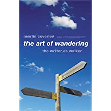 The Art of Wandering: The Writer as Walker