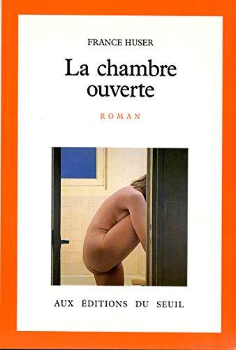 La Chambre ouverte par France Huser