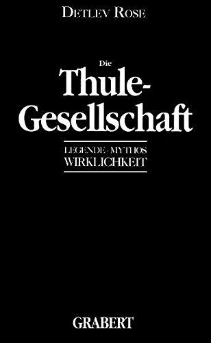 die-thule-gesellschaft-legende-mythos-wirklichkeit-veroffentlichungen-des-instituts-fur-deutsche-nac