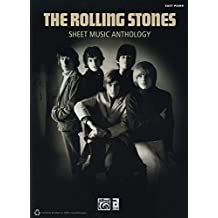 The Rolling Stones Sheet Music Anthology: Easy Piano by The Rolling Stones (2012-01-01)