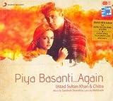 Piya Basanti... Again